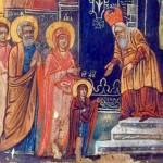 Vovidenia – Intrarea în Biserică a Maicii Domnului