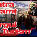 Oferta municipiului Piatra Neamț la Târgul de Turism