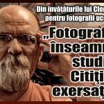 """Din învăţăturile lui Clopoţel pentru fotografii ucenici: """"Fotografia înseamnă studiu. Citiţi şi exersaţi!"""""""