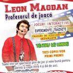 """La Casa de Cultură:  Spectacolul """"Leon Magdan – profesorul de joacă"""""""