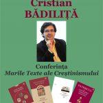 """Eveniment cultural de excepție la Conferințele ziarului Ceahlăul, ediția I  Cristian Bădiliță susține conferința """"Marile Texte ale Creștinismului"""", la Piatra Neamț"""