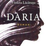 lansare-roman-daria-de-violeta-lacatusu